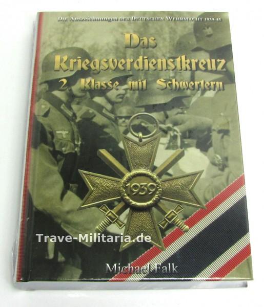 Das Kriegsverdienstkreuz 2. Klasse mit Schwertern (Michael Falk)