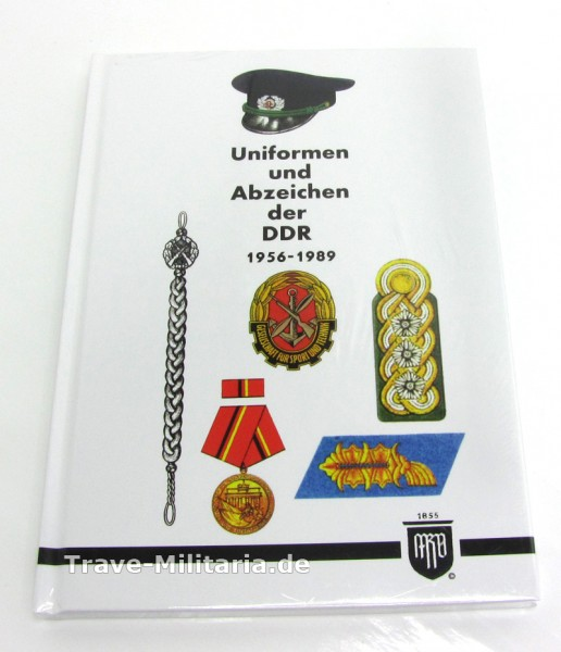 Uniformen und Abzeichen der DDR 1956-1989 (M. Ruhl)