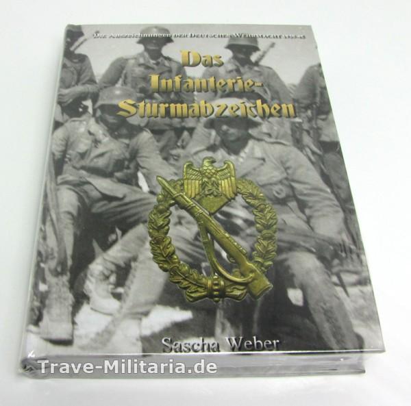 Das Infanterie-Sturmabzeichen - (Sascha Weber)